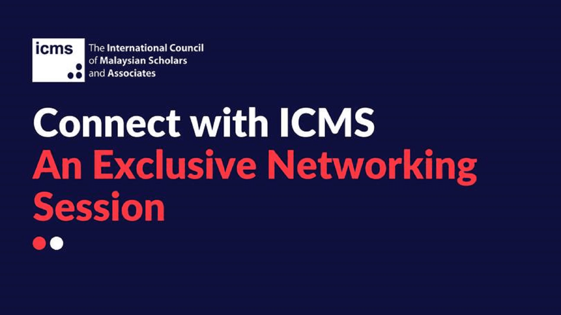 Malaysia Chapter: Connect with ICMS - Networking Session (20th October 2017)