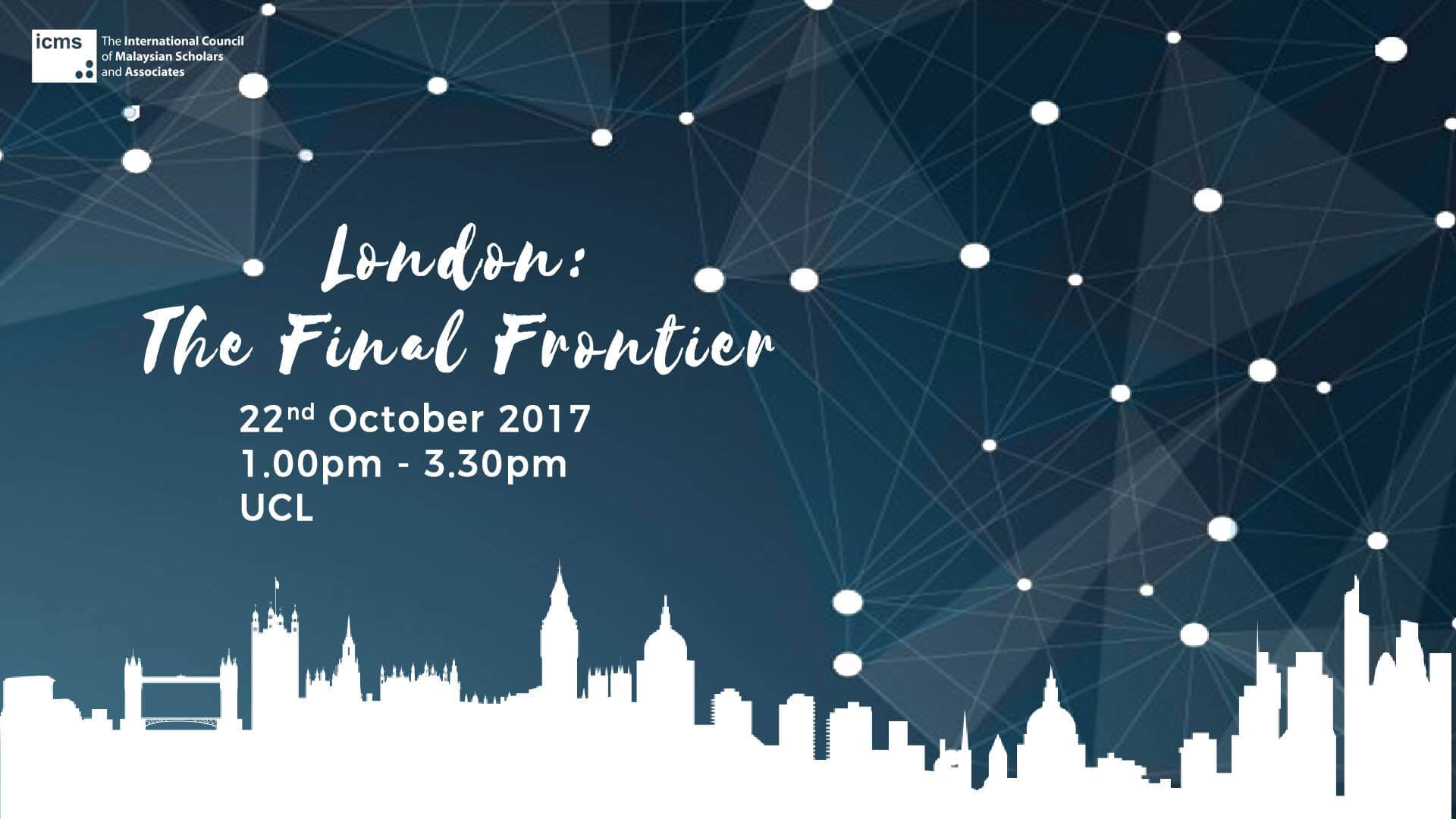United Kingdom Chapter: London - The Final Frontier (22nd October 2017)